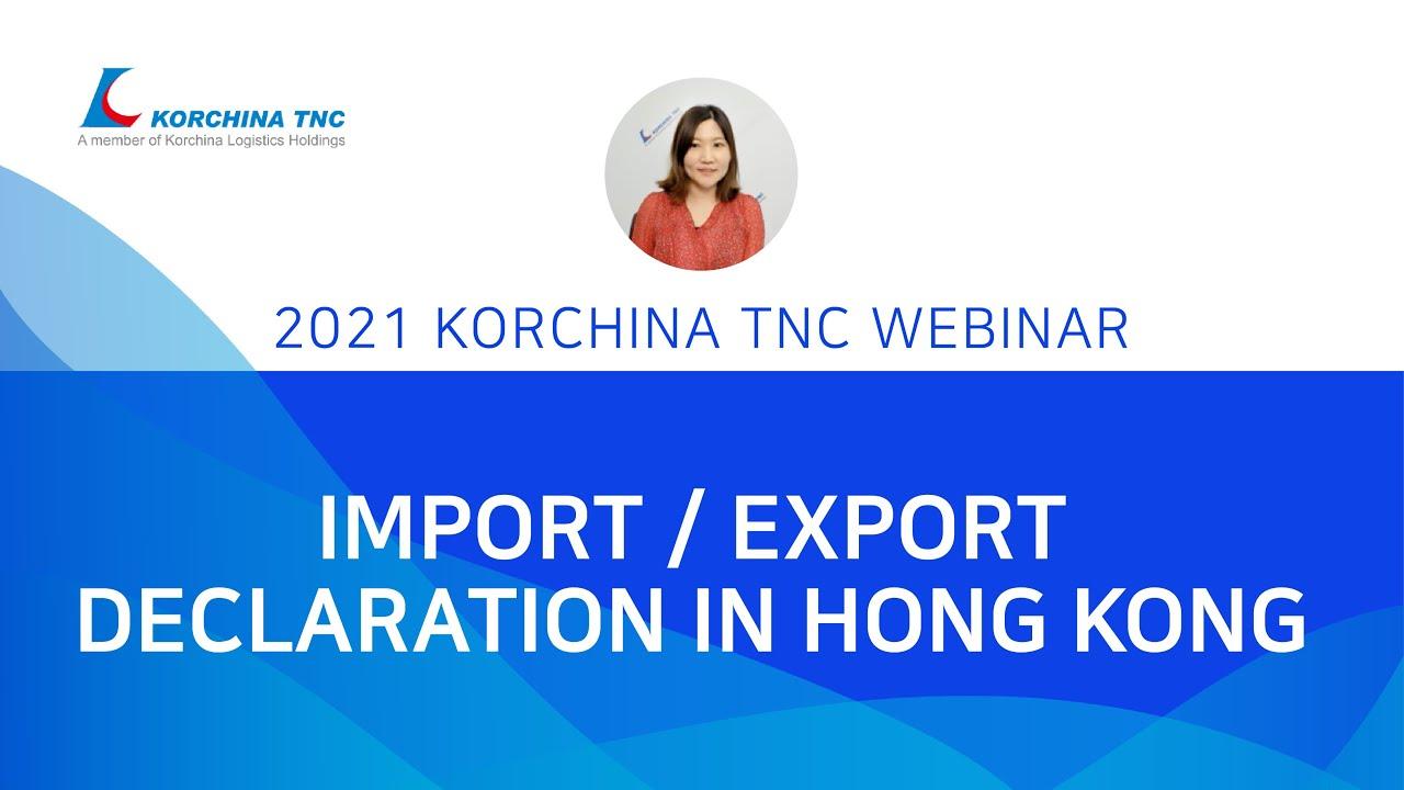 Import / export declaration in Hong Kong